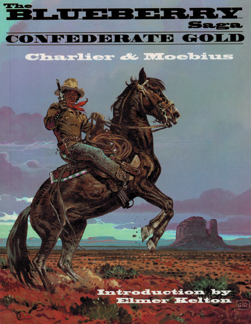 <b>Charlier & Jean &quot;Mœbius&quot; Giraud, Jean-Michel — <I>The Blueberry Saga:  Confederate Gold</I></b>, 1996